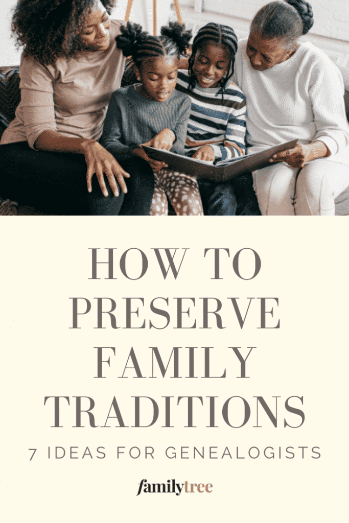 Pinterest pin for how to preserve family traditions.
