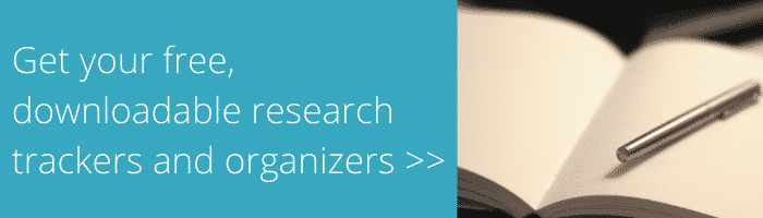 Get your free, downloadable research trackers and organizers by clicking here.