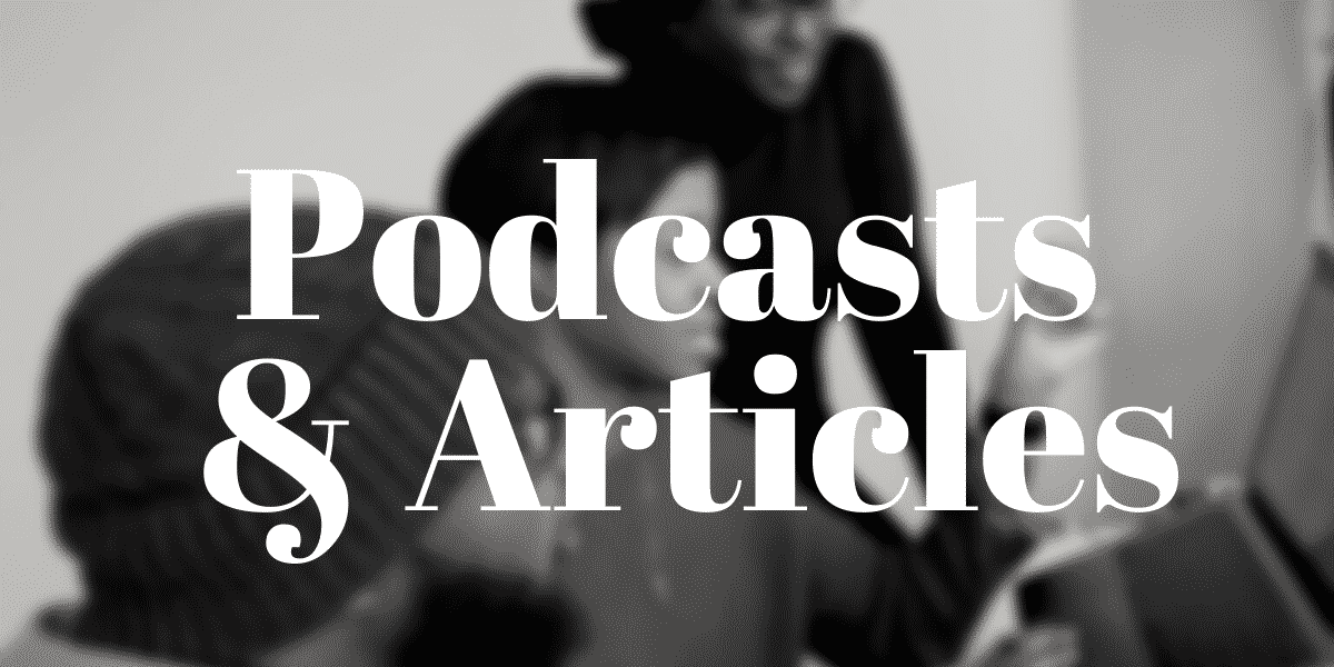 Podcasts and Articles Section Header