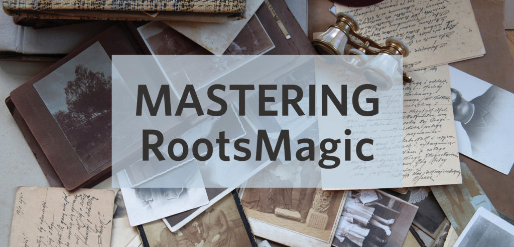 Learn how to Use RootsMagic Family Tree Software in our 4-week online genealogy course.