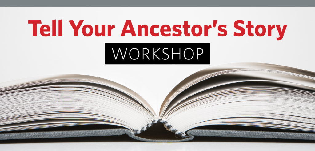 Ancestor's Story Workshop