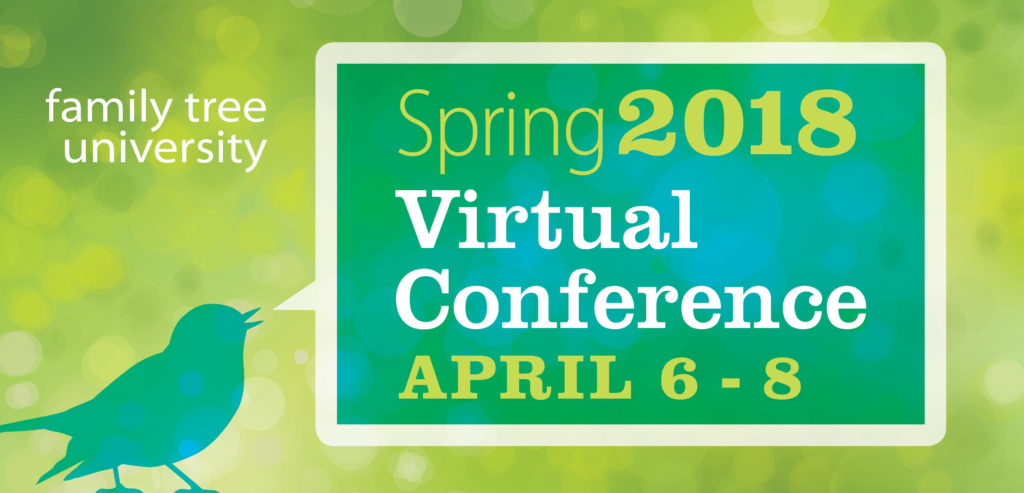 Genealogy Virtual Conference Spring 2018