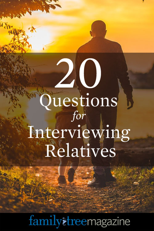 interview family members history genealogy question suggestions