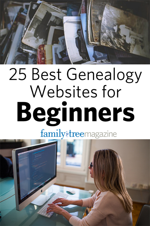 25 Best Genealogy Websites for Beginners from FamilyTreeMagazine.com