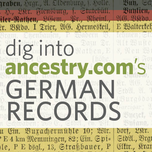 dig into German Records on Ancestry.com