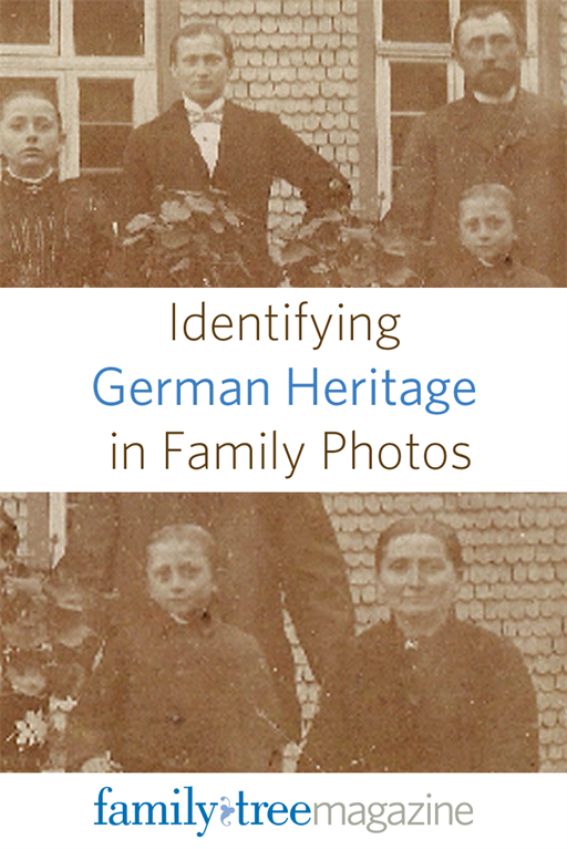 Identifying German Heritage in Family Photos at FamilyTreeMagazine.com