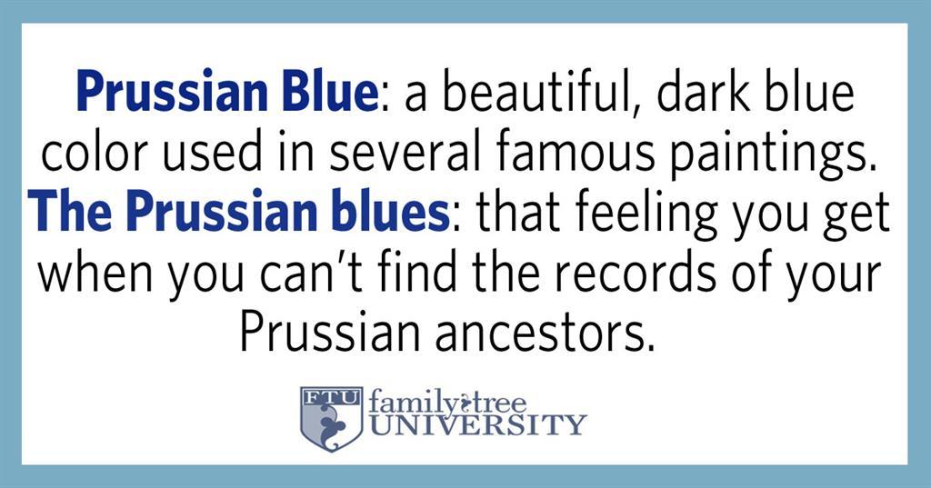 prussian blue, prussian blues, german genealogy tips, prussian genealogy tips, genealogy humor, fun genealogy
