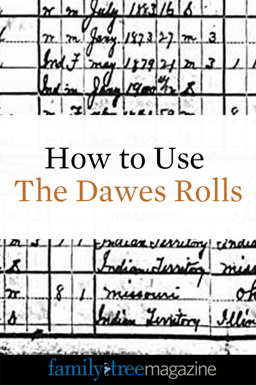 How to Use the Dawes Rolls from Family Tree Magazine