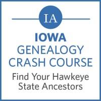 Iowa Genealogy Crash Course