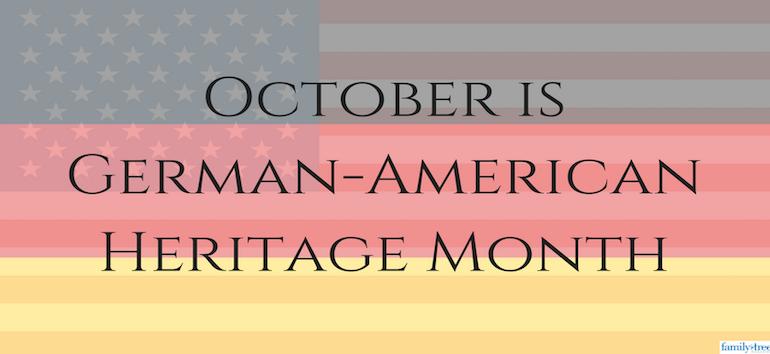 Celebrating German-American Heritage Month