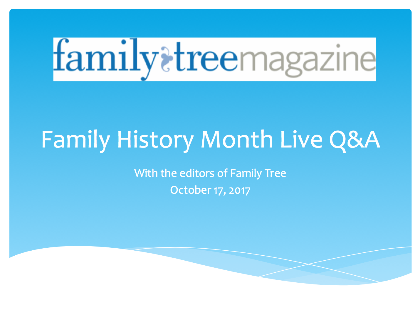 Live Q&A Webinar Editors Family Tree
