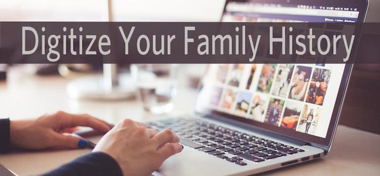 digitize your genealogy research