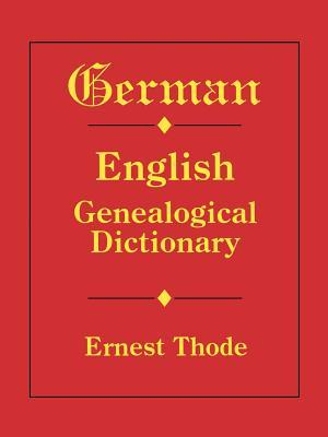 German-English Genealogical Dictionary book cover