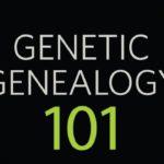 Genetic Genealogy 101 with Kerry Scott