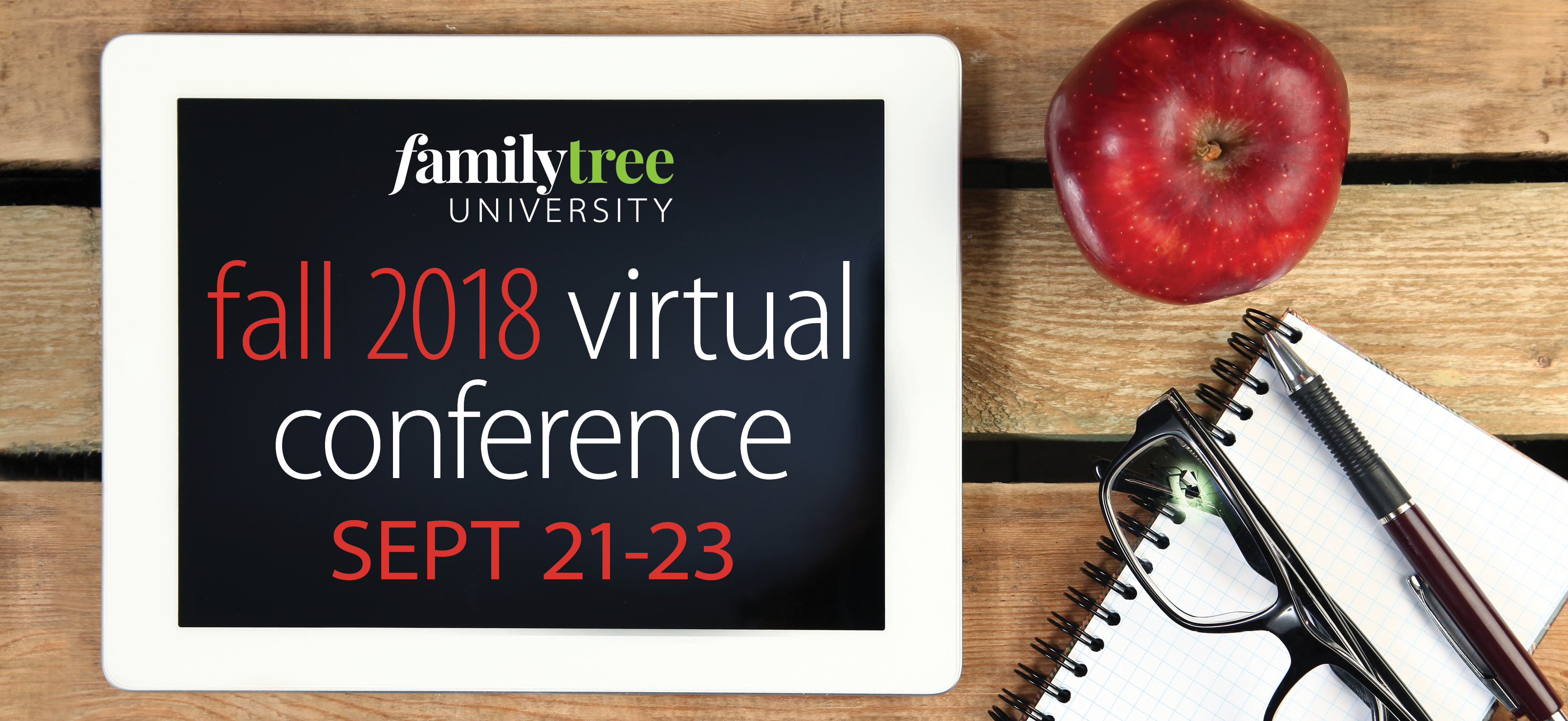 2018 Fall Virtual Genealogy Conference Online September 21st - 23rd