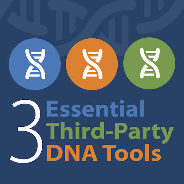 Make the most of your DNA results with these third-party research tools.