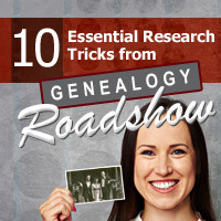 research tricks from genealogy TV shows