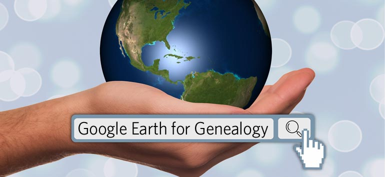 Get these tips from our online course, Google Earth for Genealogy