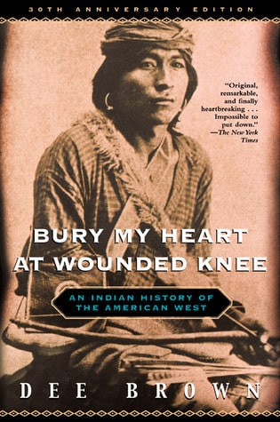 Bury My Heart at Wounded Knee book cover.