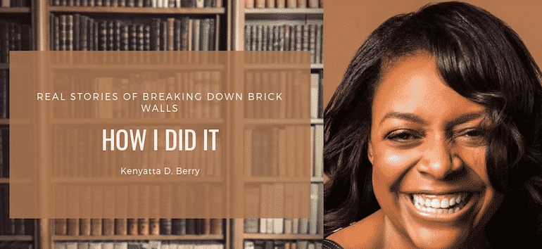 How I Did It with Kenyatta Berry