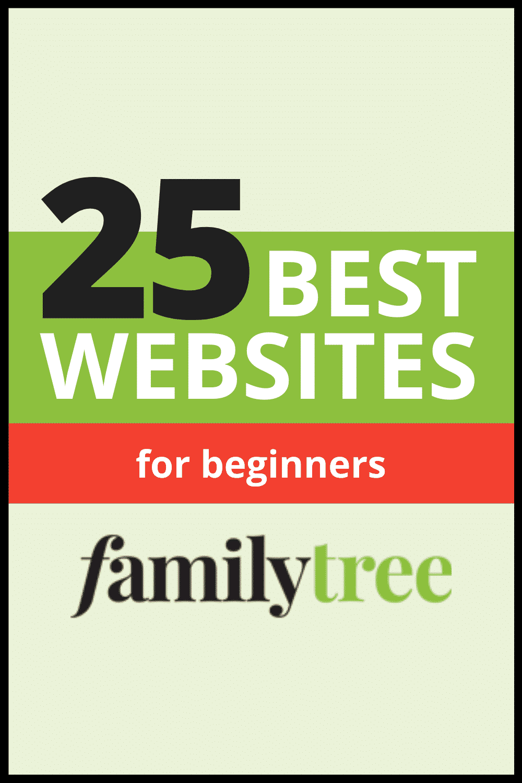25 Best Genealogy Websites for Beginners pinterest pin