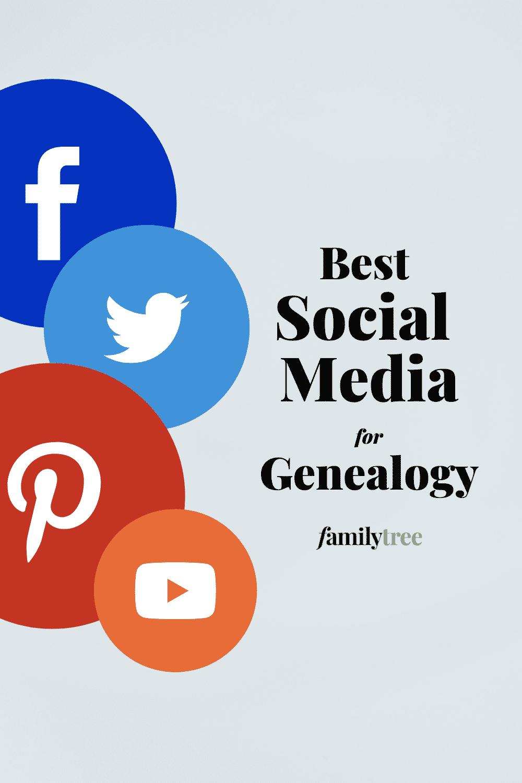 Best Social Media for Genealogy Pinterest pin.