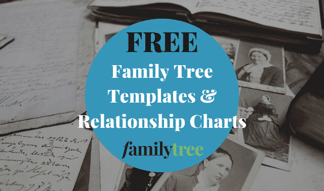 Free family tree templates and relationship charts from Family Tree Magazine.