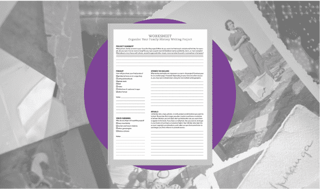 A free worksheet for organizing a family history writing project.