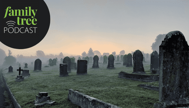 Gravestones in a misty cemetery at dawn. Family Tree podcast logo in the upper left hand corner.