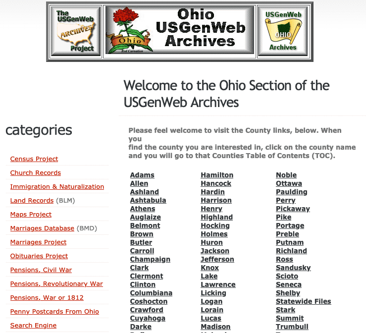 The USGenWeb Archives Project has separate pages for each state; the Ohio Section of the USGenWeb Archives Project is separate from the OHGenWeb landing page, and has different resources