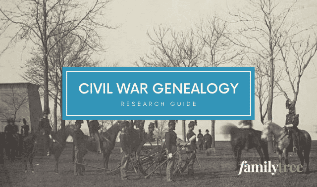 Civil War Genealogy Research Guide from Family Tree Magazine