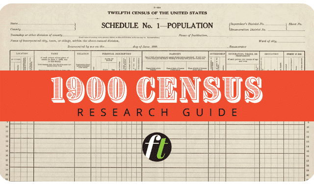 1900 census records research guide from Family Tree Magazine