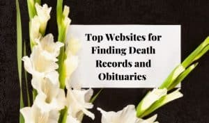 Top websites for finding death records and obituaries from Family Tree Magazine