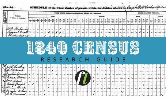 1840 Census Records Research Guide from Family Tree Magazine