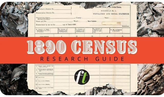 1890 Census Records research guide from Family Tree Magazine