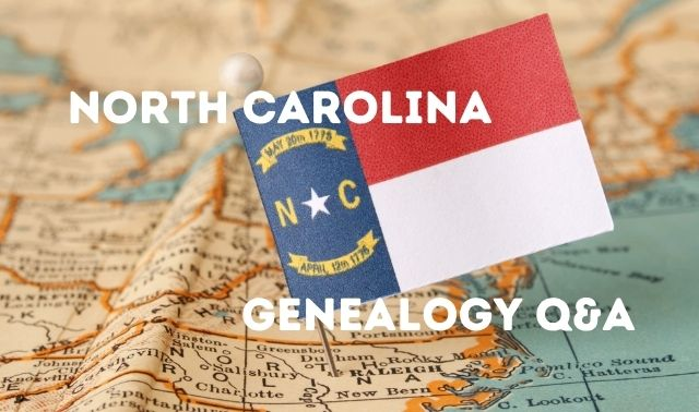 North Carolina stuck into map and North Carolina Genealogy Q&A text overlay