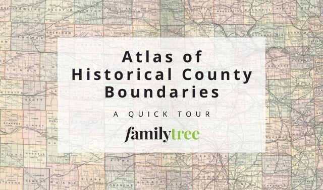 Atlas of US Historical County Boundaries